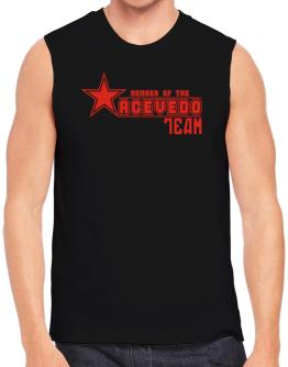 Member Of The Acevedo Team Sleeveless