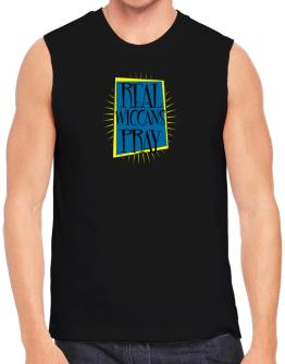 Real Wiccans Pray Sleeveless