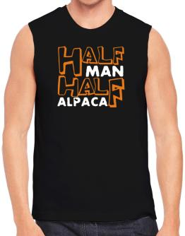 Half Man , Half Alpaca Sleeveless