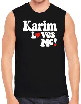 """ Karim loves me! "" Sleeveless"