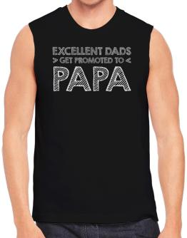 Excellent dads get promoted to papa Sleeveless