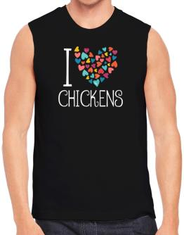 I love Chickens colorful hearts Sleeveless