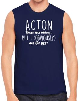 Acton there are many but I am obviously the best Sleeveless