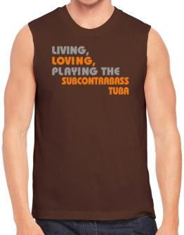 Living Loving Playing The Subcontrabass Tuba Sleeveless