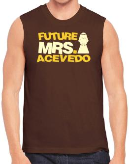 Future Mrs. Acevedo Sleeveless