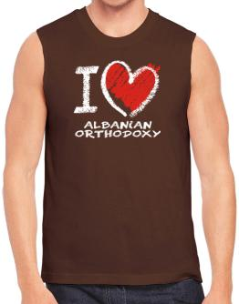 I love Albanian Orthodoxy chalk style Sleeveless