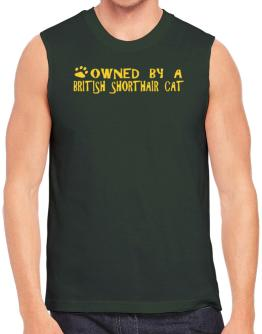 Owned By A British Shorthair Sleeveless