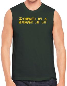 Owned By A Hemingway Cat Sleeveless