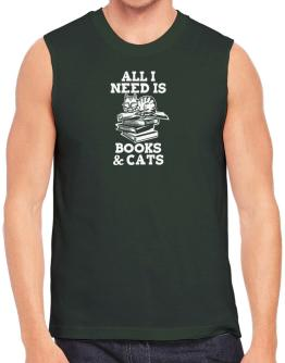 All I need is books and cats Sleeveless