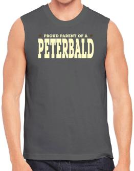 PROUD PARENT OF A Peterbald Sleeveless