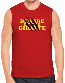Beware Of The Giraffe Sleeveless