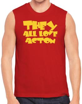 They All Love Acton Sleeveless