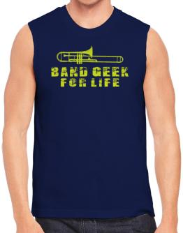 Band geek for life Sleeveless