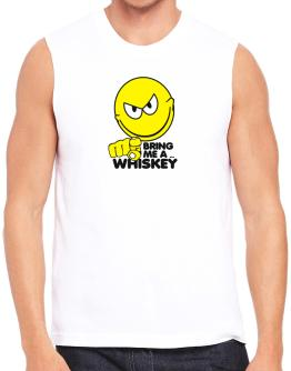 Bring Me A ... Whiskey Sleeveless