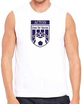 Acton Lives For Soccer Sleeveless