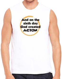 And On The Sixth Day God Created Acton Sleeveless