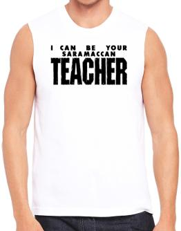 I Can Be You Saramaccan Teacher Sleeveless