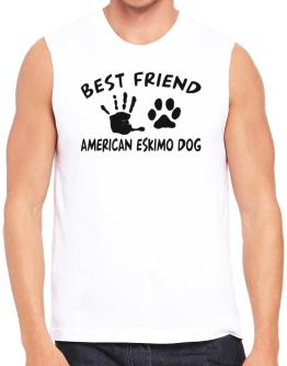 My Best Friend Is My American Eskimo Dog Sleeveless