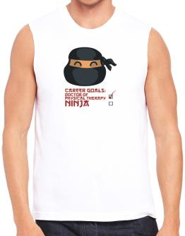 Carrer Goals: Doctor Of Physical Therapy - Ninja Sleeveless