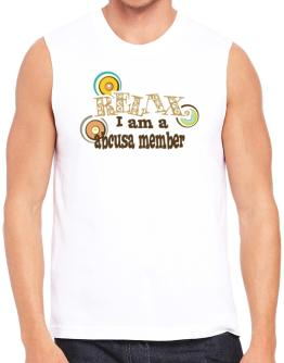 Relax, I Am An Abcusa Member Sleeveless