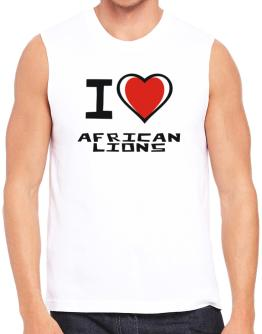 I Love African Lions Sleeveless