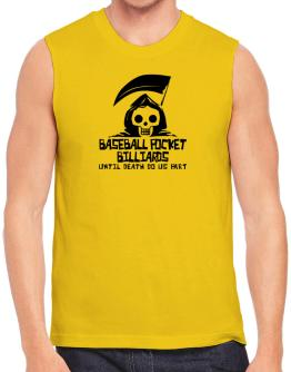Baseball Pocket Billiards Until Death Separate Us Sleeveless
