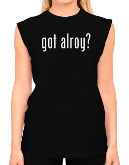 Got Alroy? T-Shirt - Sleeveless-Womens