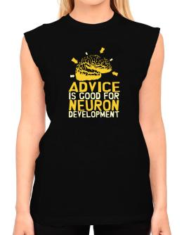 Advice Is Good For Neuron Development T-Shirt - Sleeveless-Womens