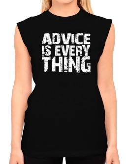 Advice Is Everything T-Shirt - Sleeveless-Womens