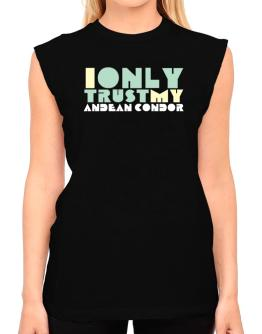 I Only Trust My Andean Condor T-Shirt - Sleeveless-Womens