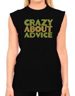 Crazy About Advice T-Shirt - Sleeveless-Womens