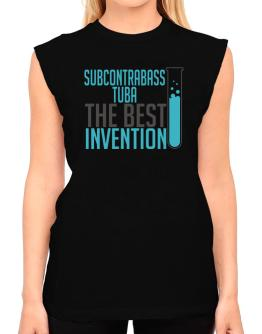 Subcontrabass Tuba The Best Invention T-Shirt - Sleeveless-Womens