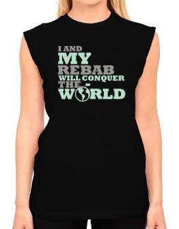 I And My Rebab Will Conquer The World T-Shirt - Sleeveless-Womens