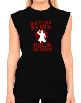 Dietitian By Day, Ninja By Night T-Shirt - Sleeveless-Womens