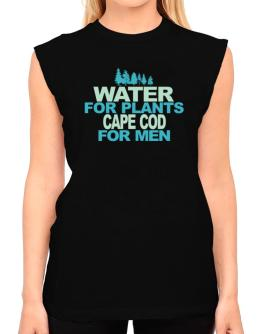 Water For Plants, Cape Cod For Men T-Shirt - Sleeveless-Womens