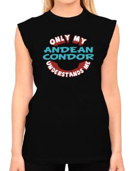 Only My Andean Condor Understands Me T-Shirt - Sleeveless-Womens