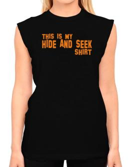 This Is My Hide And Seek Shirt T-Shirt - Sleeveless-Womens