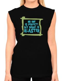 No One Is Perfect: My Name Is Alaster T-Shirt - Sleeveless-Womens