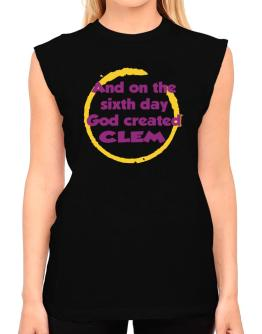 And On The Sixth Day God Created Clem T-Shirt - Sleeveless-Womens