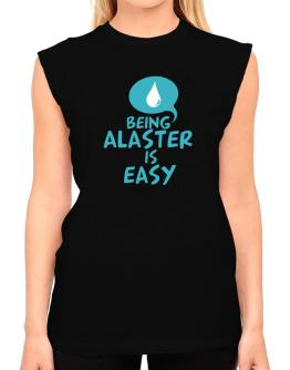 Being Alaster Is Easy T-Shirt - Sleeveless-Womens