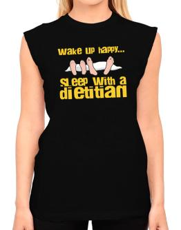 wake up happy .. sleep with a Dietitian T-Shirt - Sleeveless-Womens