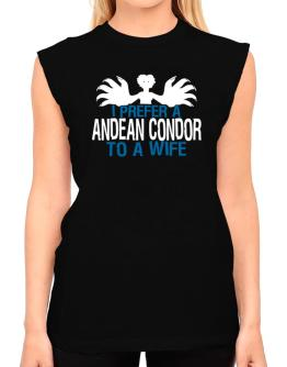 I Prefer An Andean Condor To A Wife T-Shirt - Sleeveless-Womens