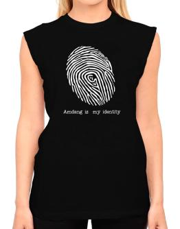 Amdang Is My Identity T-Shirt - Sleeveless-Womens