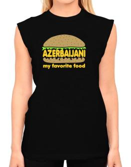 Azerbaijani My Favorite Food T-Shirt - Sleeveless-Womens