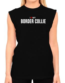 I Love My Border Collie T-Shirt - Sleeveless-Womens