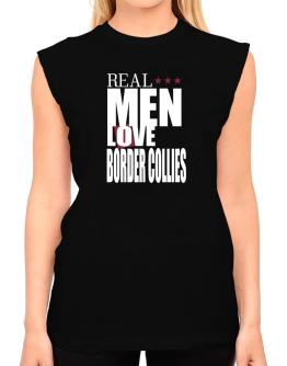 Real Men Love Border Collies T-Shirt - Sleeveless-Womens