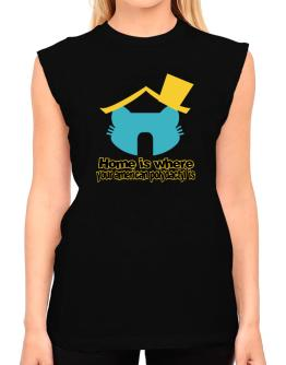 Home Is Where American Polydactyl Is T-Shirt - Sleeveless-Womens