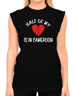 Half Of My Heart Is In Cameroon T-Shirt - Sleeveless-Womens