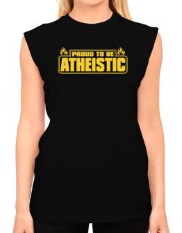 Proud To Be Atheistic T-Shirt - Sleeveless-Womens