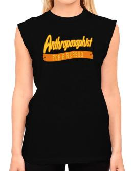 Anthroposophist For A Reason T-Shirt - Sleeveless-Womens